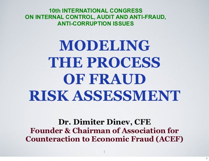 10th INTERNATIONAL CONGRESSON INTERNAL CONTROL, AUDIT AND ANTI-FRAUD,          ANTI-CORRUPTION ISSUES    MODELING   THE PR...