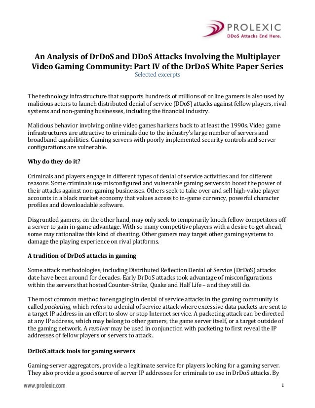 1 An Analysis of DrDoS and DDoS Attacks Involving the Multiplayer Video Gaming Community: Part IV of the DrDoS White Paper...