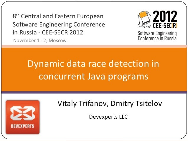 8th Central and Eastern EuropeanSoftware Engineering Conferencein Russia - CEE-SECR 2012November 1 - 2, Moscow     Dynamic...