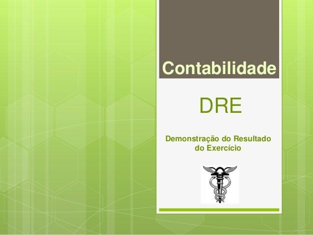 Contabilidade  DRE  Demonstração do Resultado  do Exercício