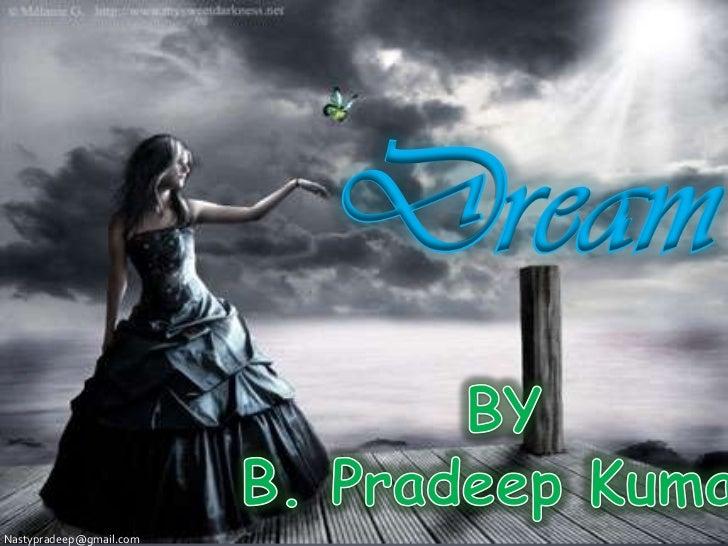 DreamNastypradeep@gmail.com