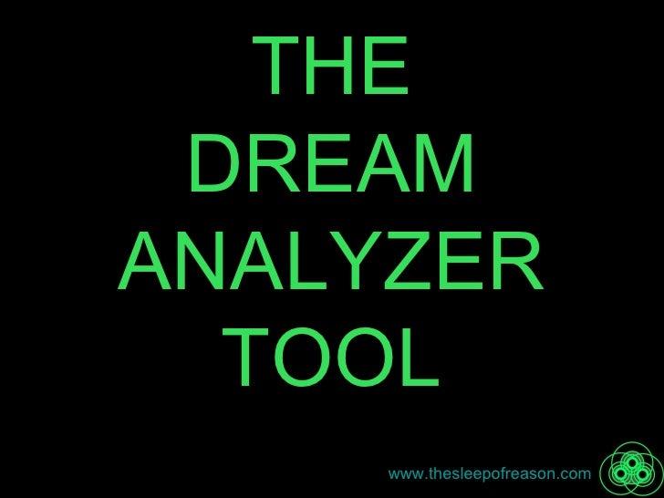 THE DREAM ANALYZER TOOL