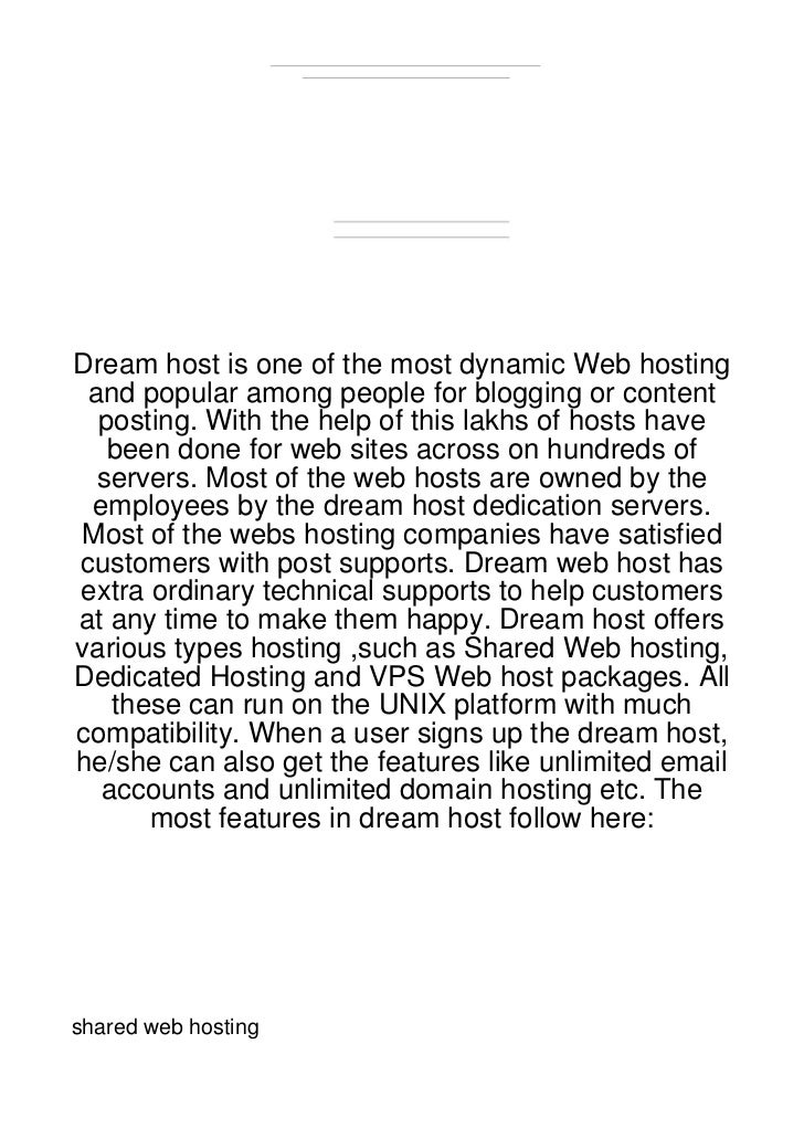 Dream host is one of the most dynamic Web hosting and popular among people for blogging or content  posting. With the help...
