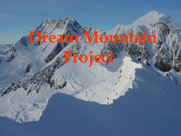 Dream Mountain Project