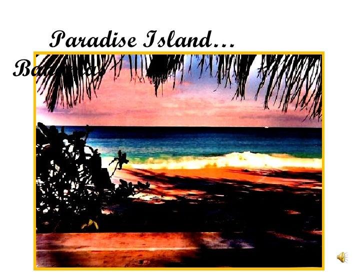 Paradise Island… Bahamas
