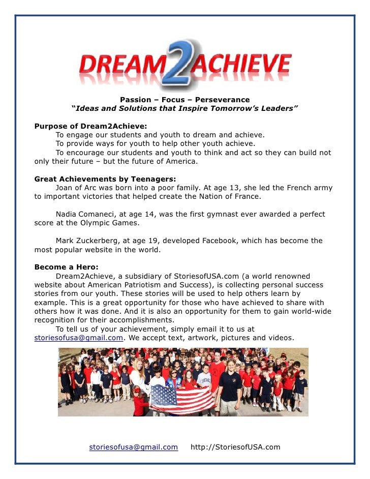 """Passion – Focus – Perseverance          """"Ideas and Solutions that Inspire Tomorrow's Leaders""""Purpose of Dream2Achieve:    ..."""
