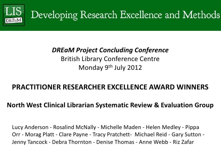 DREaM Project Concluding Conference                   British Library Conference Centre                          Monday 9t...