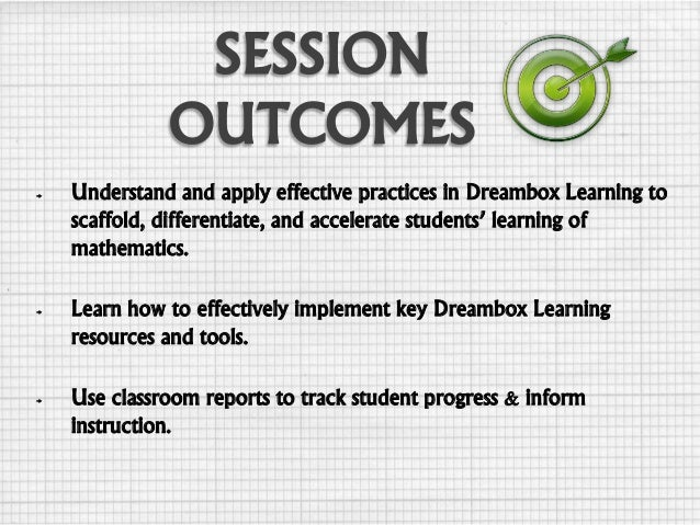 → Understand and apply effective practices in Dreambox Learning to scaffold, differentiate, and accelerate students' learn...