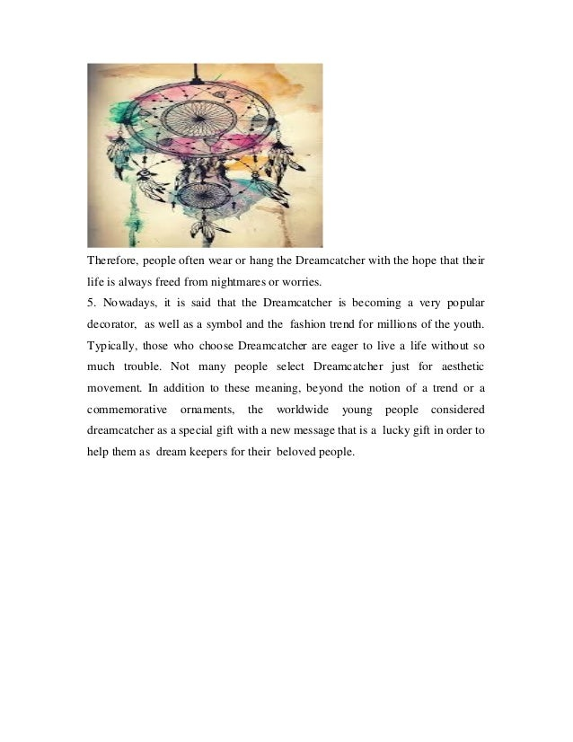 Dream Catcher Significance Dreamcatcher meaning 18