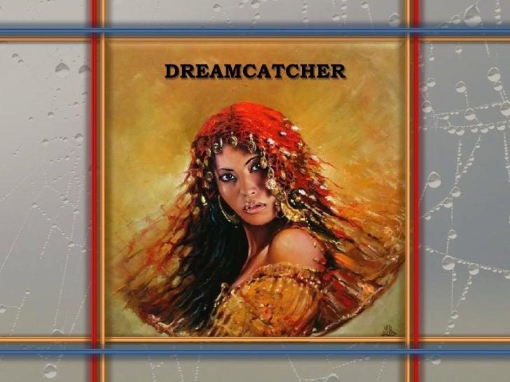 DREAMCATCHER<br />