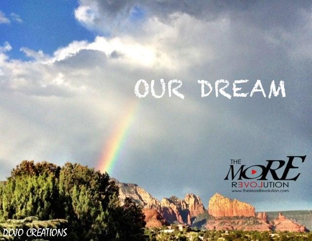 OUR DREAM OUR DREAM DOJO CREATIONS