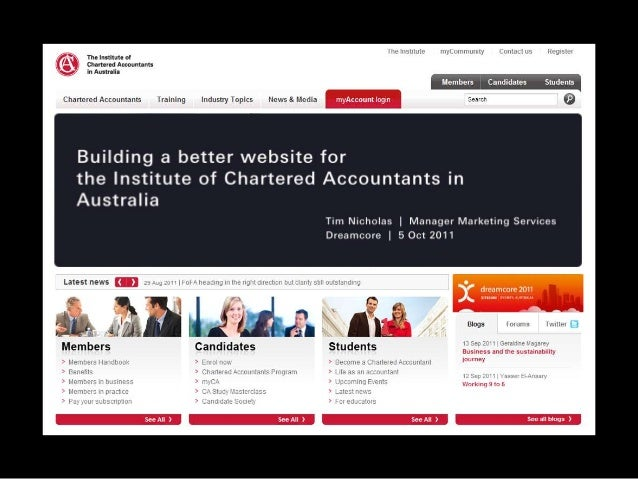 Agenda  1.  About the Institute of Chartered Accountants in Australia  2.  The digital blueprint  3.  The Institute websit...