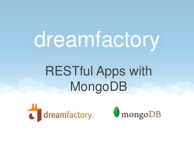 dreamfactory RESTful Apps with MongoDB