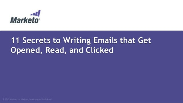 Dreamforce 2013 11 Secrets to Writing Emails That Get Opened, Read, and Clicked