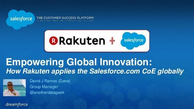 Dreamforce 2014    Rakuten's Global Center of Excellence Slide 3