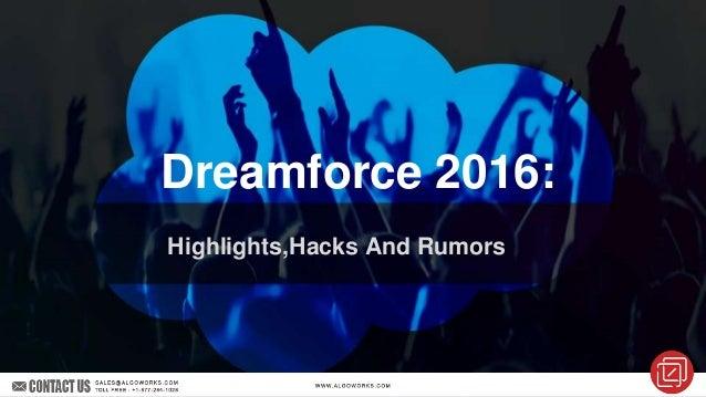 Dreamforce 2016: Highlights,Hacks And Rumors