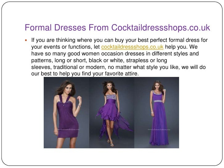 Formal Dresses From Cocktaildressshops.co.uk If you are thinking where you can buy your best perfect formal dress for  yo...