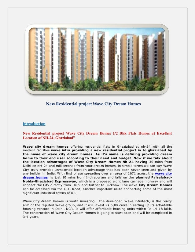 New Residential project Wave City Dream HomesIntroductionNew Residential project Wave City Dream Homes 1/2 Bhk Flats Homes...