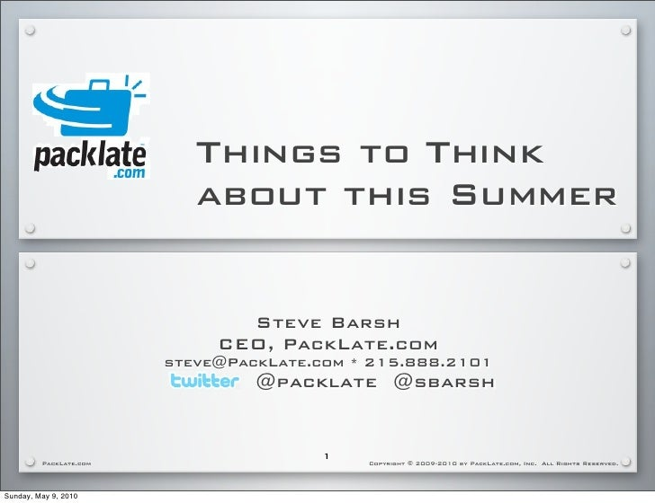 Things to Think                            about this Summer                                  Steve Barsh                 ...