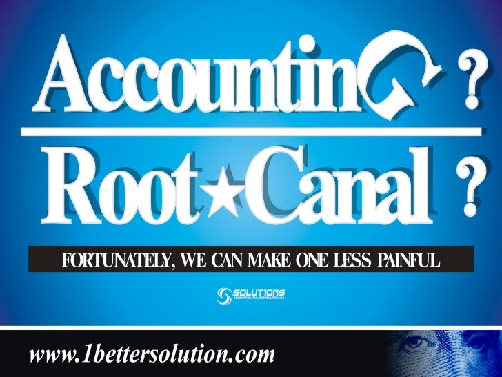 Do You Really Need An Accountant? •   80% of Businesses FAIL Within     The First 5 Years, because of:          o Poor Fin...
