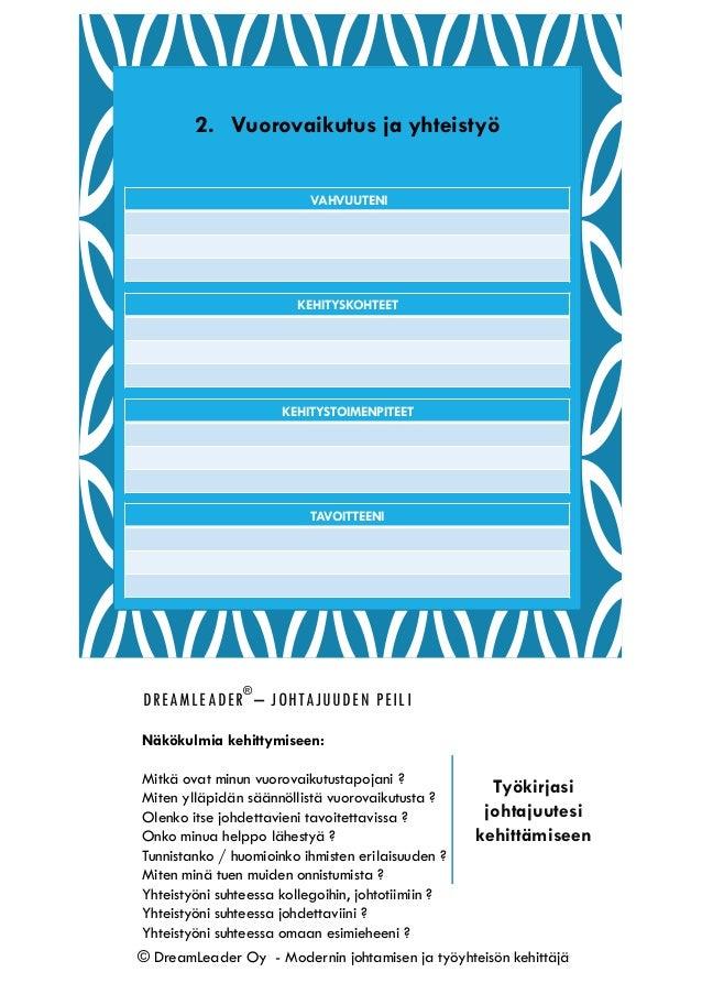 Rakenna oman johtajuutesi kehityspolku vuodelle 2018. Johtajuuden kehittämisen työkirja on nyt ladattavissa ! Slide 3
