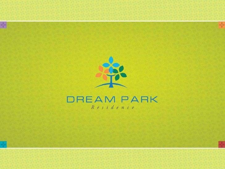 CONCEITO    O Dream Park Residence representa a realização de um sonho, o de poder viver tranquilo com a família.   Em óti...