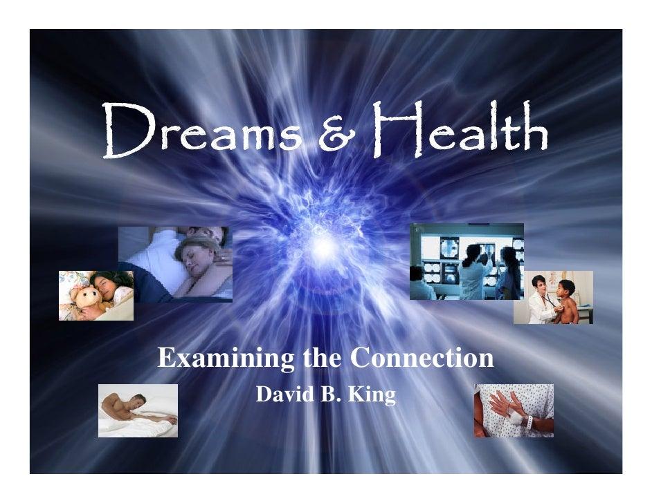 Dreams & Health Examining the Connection        David B. King