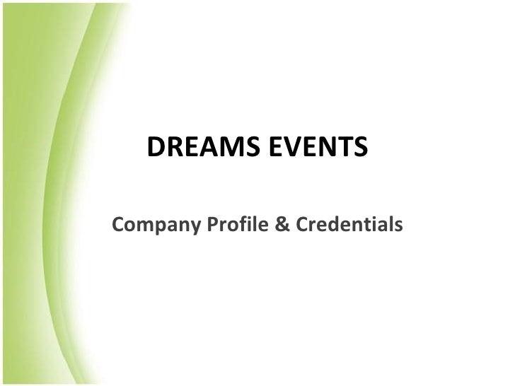 DREAMS EVENTSCompany Profile & Credentials