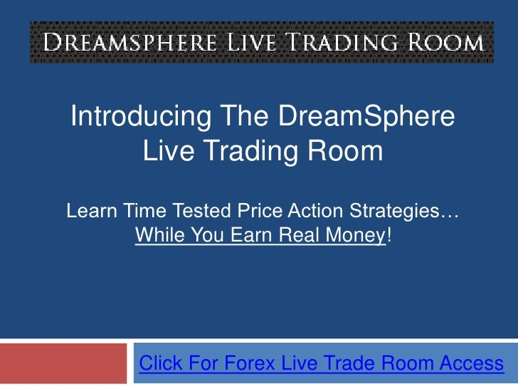 dreamsphere live forex trading room