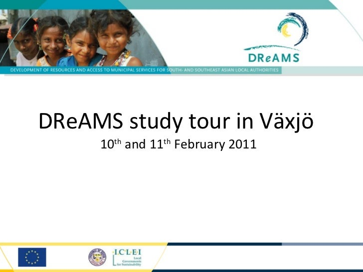 DReAMS study tour in Växjö  10 th  and 11 th  February 2011