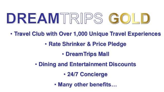 Dream Trips Gold W Rep