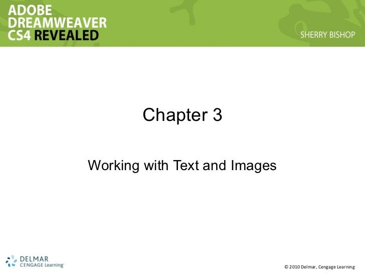 Chapter 3 Working with Text and Images