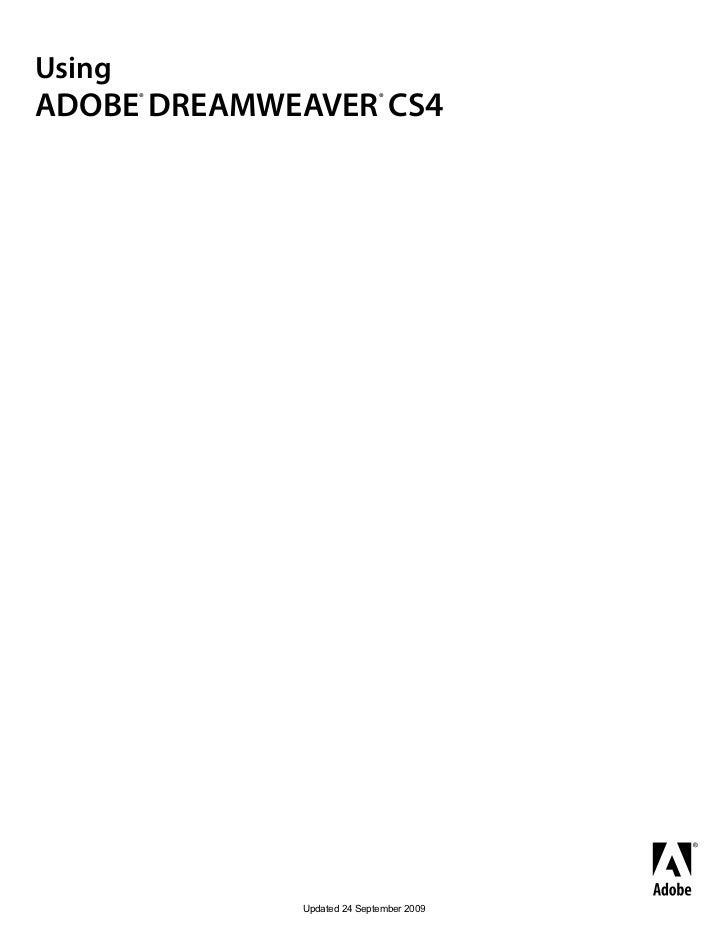 UsingADOBE DREAMWEAVER CS4        ®                   ®             Updated 24 September 2009