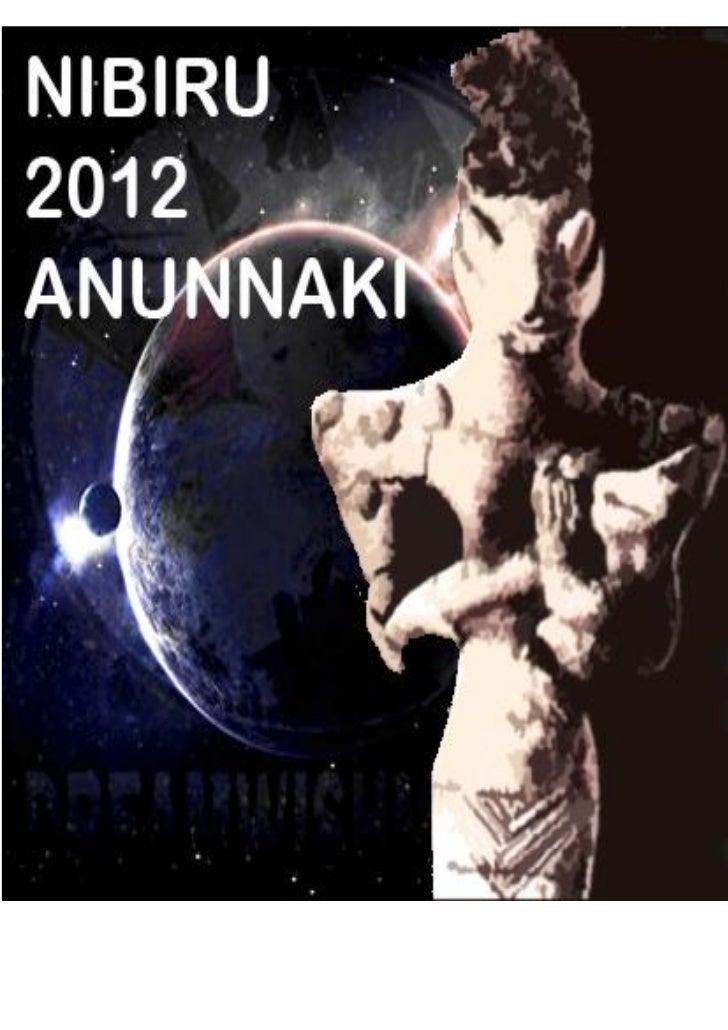 """""""NIBIRU 2012 Y LOS        ANUNNAKI""""                                (POR AKREMORFIN)                        DREAMWISHMAKER ..."""