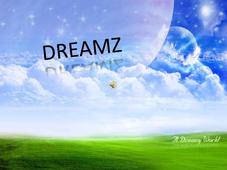 DREAMZ<br />