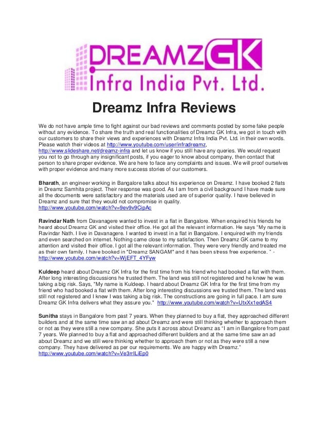 Dreamz Infra ReviewsWe do not have ample time to fight against our bad reviews and comments posted by some fake peoplewith...
