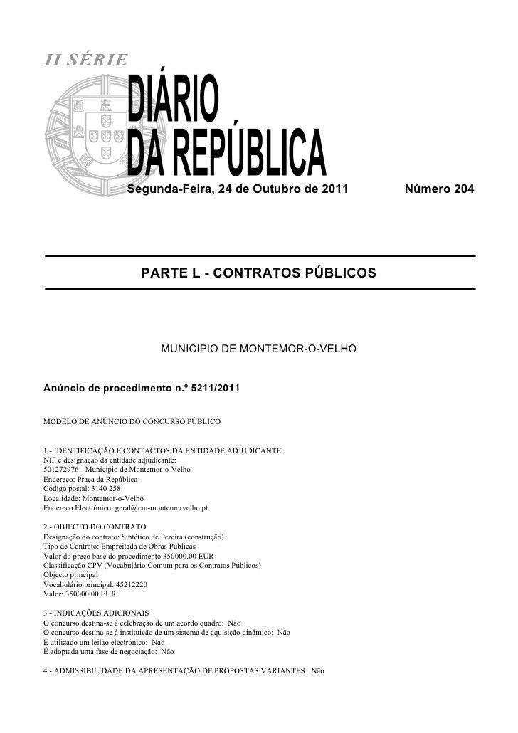 Segunda-Feira, 24 de Outubro de 2011                  Número 204                              PARTE L - CONTRATOS PÚBLICOS...