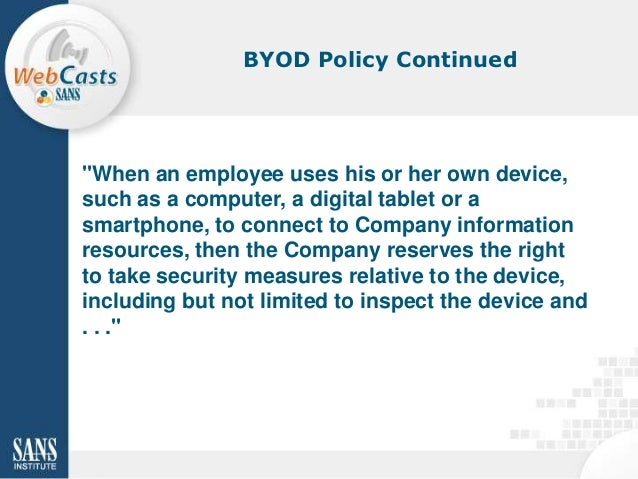 Develop and Enforce a Bring-Your-Own-Device (BYOD) Policy