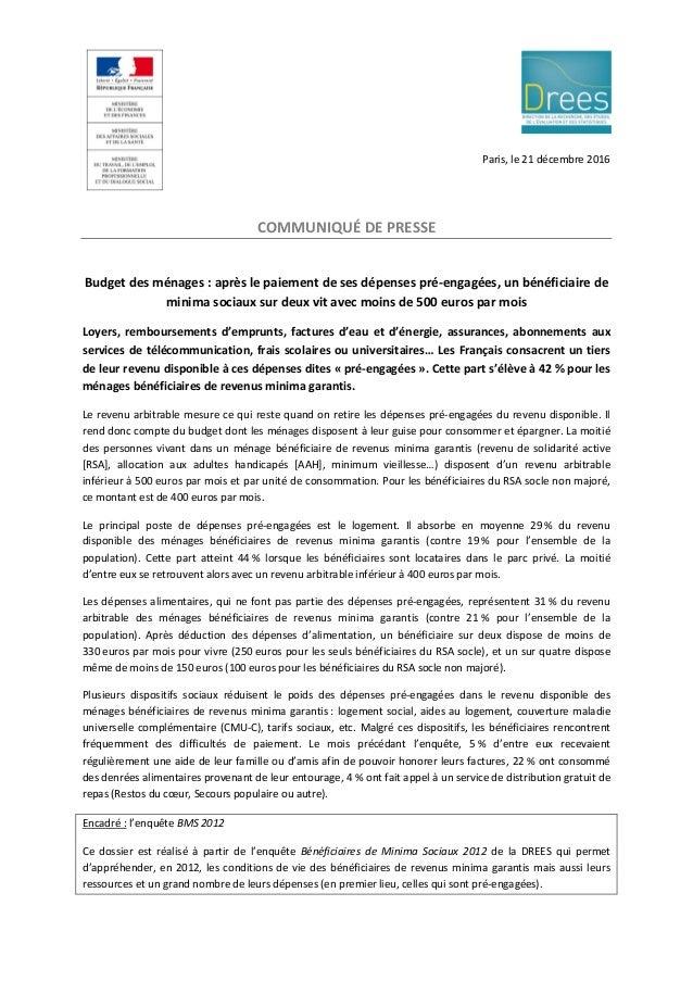 Paris, le 21 décembre 2016 COMMUNIQUÉ DE PRESSE Budget des ménages : après le paiement de ses dépenses pré-engagées, un bé...