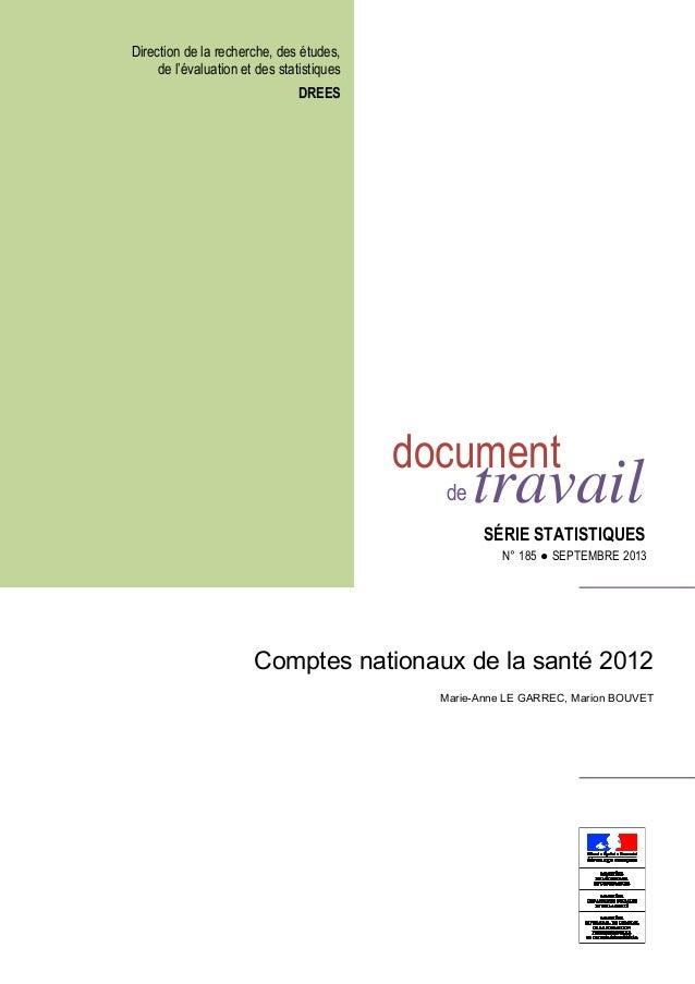 Direction de la recherche, des études, de l'évaluation et des statistiques DREES document de travail SÉRIE STATISTIQUES N°...