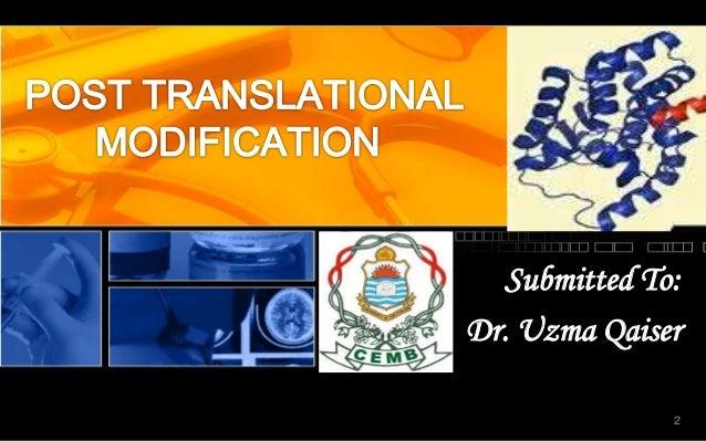 Post translational modifications Slide 2