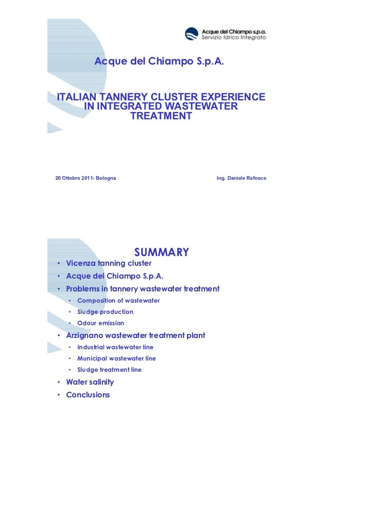 Acque del Chiampo S.p.A.ITALIAN TANNERY CLUSTER EXPERIENCE     IN INTEGRATED WASTEWATER             TREATMENT20 Ottobre 20...