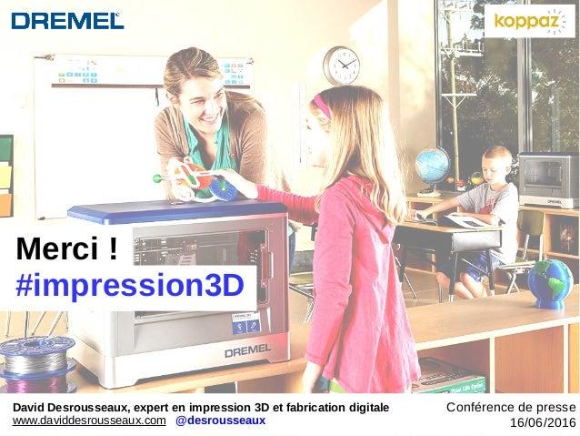 Merci! #impression3D David Desrousseaux, expert en impression 3D et fabrication digitale www.daviddesrousseaux.com @desro...