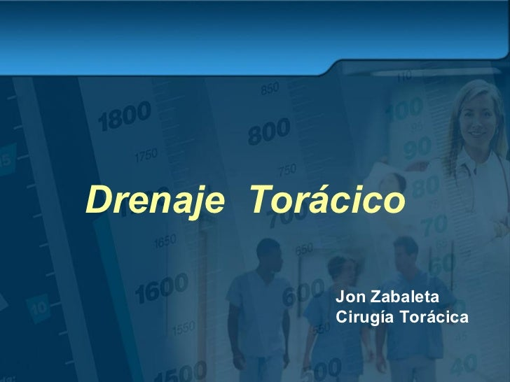 Drenaje  Torácico   Jon Zabaleta Cirugía Torácica