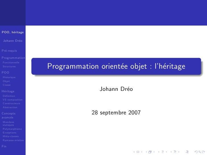 POO, h´ritage       e  Johann Dr´o          e  Pr´-requis   e  Programmation Fonctionnelle Structures                   Pr...