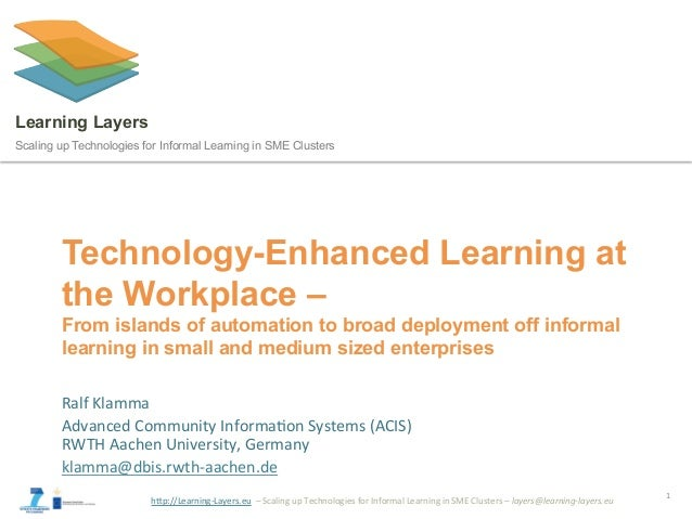 """h""""p://Learning-Layers.eu22–2Scaling2up2Technologies2for2Informal2Learning2in2SME2Clusters2–2layers@learning+layers.eu2 Lea..."""