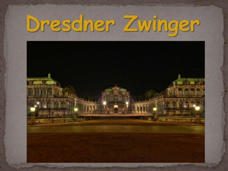 Dresdner Zwinger<br />