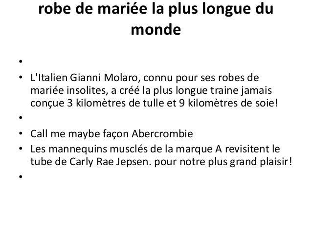 robe de mariée la plus longue du                monde•• LItalien Gianni Molaro, connu pour ses robes de  mariée insolites,...