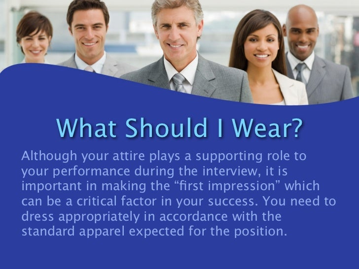 3 what should i wear - How To Dress For An Interview Dress Code Factor