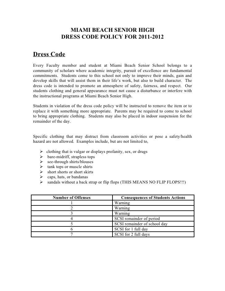 MIAMI BEACH SENIOR HIGH                DRESS CODE POLICY FOR 2011-2012Dress CodeEvery Faculty member and student at Miami ...